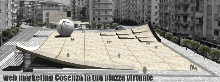 web marketing Cosenza la tua piazza virtuale
